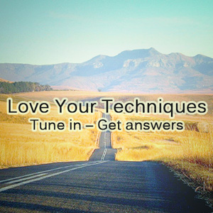 Love Your Techniques. Tune In. Get Answers.