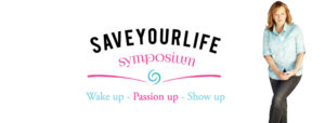Save Your Life Symposium